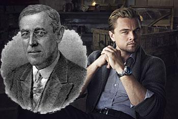 Leonardo DiCaprio Woodrow Wilson