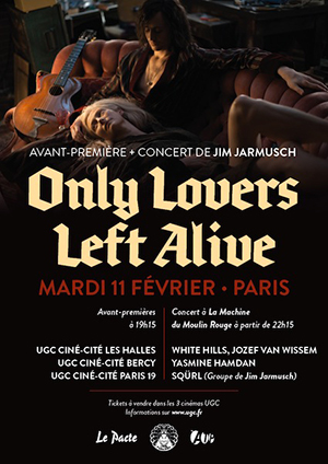 poster concert only lovers left alive jim jarmusch